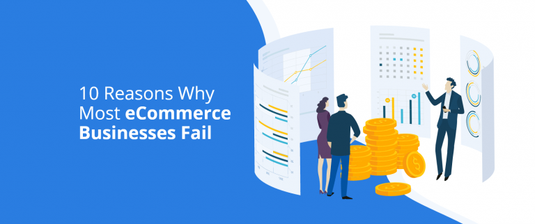 10-reasons-why-most-eCommerce-businesses-fail