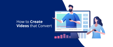How to Create Videos that Convert@2x