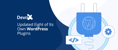 DevriX Updated Eight of Its Own WordPress Plugins@2x
