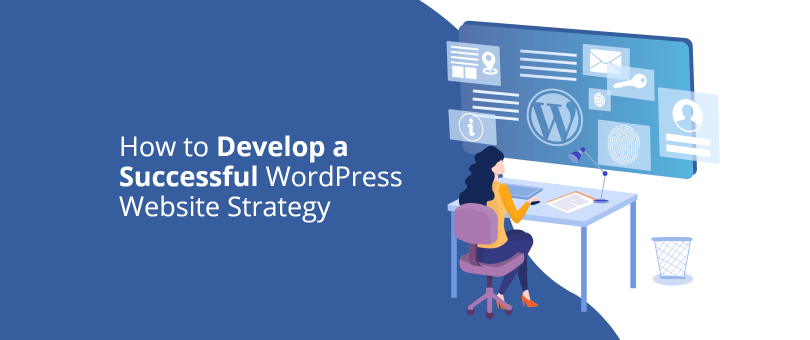 How to Develop a Successful WordPress Website Strategy@2x