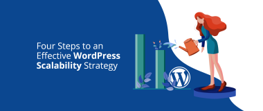 Four Steps to an Effective WordPress Scalability Strategy Featured image