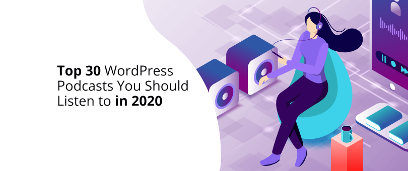 WordPress Podcasts You Should Listen To