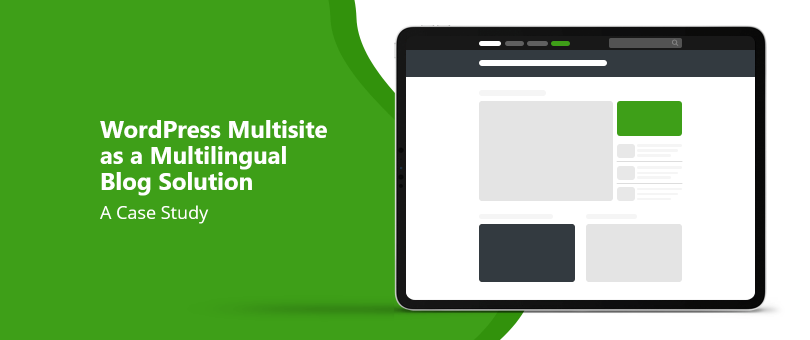 WordPress Multisite as a Multilingual Blog Solution