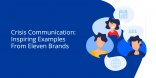 Crisis-Communication-Inspiring-Examples-From-Eleven-Brands@2x