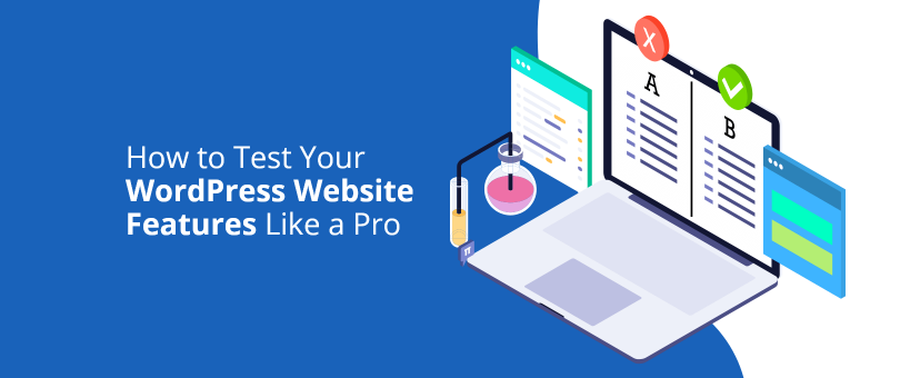 how t test yuor wordpress website like a pro