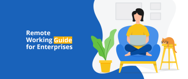 Remote Working Guide for Enterprises