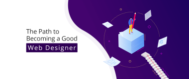 The Path to Becoming a Good Web Designer