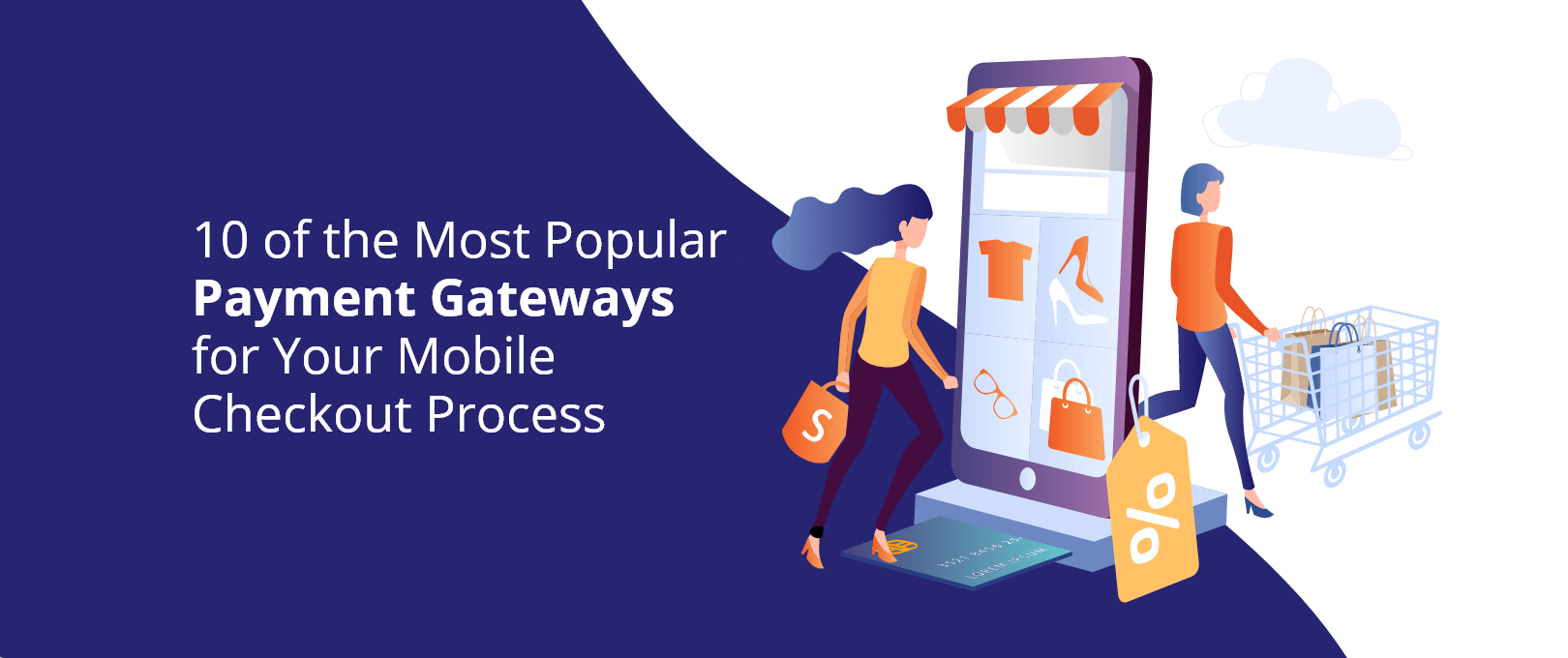 10 of the Most Popular Payment Gateways for Your Mobile Checkout Process