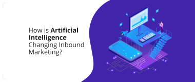 How is Artificial Intelligence Changing Inbound Marketing
