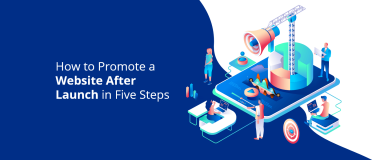 How-to-Promote-a-Website-After-Launch-in-Five-Steps