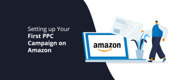 Setting up Your First PPC Campaign on Amazon