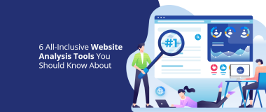 6-all-inclusive-website-analysis-tools-you-should-know-about@2x