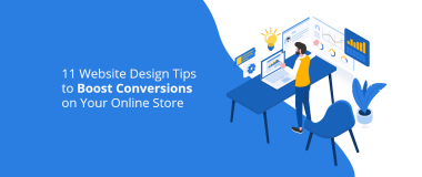 11-Website-Design-Tips-to-Boost-Conversions-on-Your-Online-Store@2x