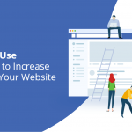 8 Ways to Use Facebook to Increase Traffic on Your Website