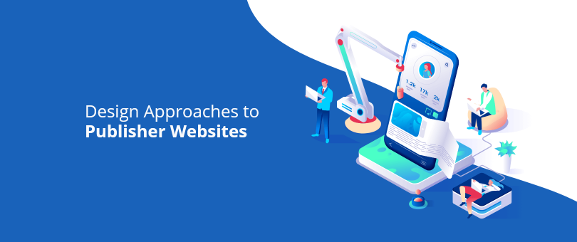 design approaches to publisher websites
