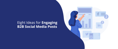 Engaging B2B Social Media Posts