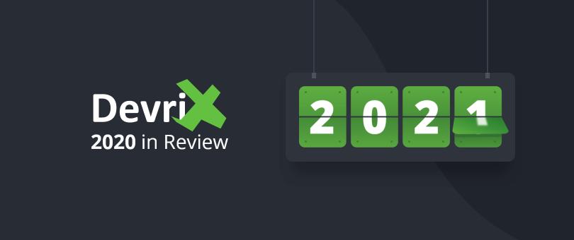 DevriX 2020 in Review