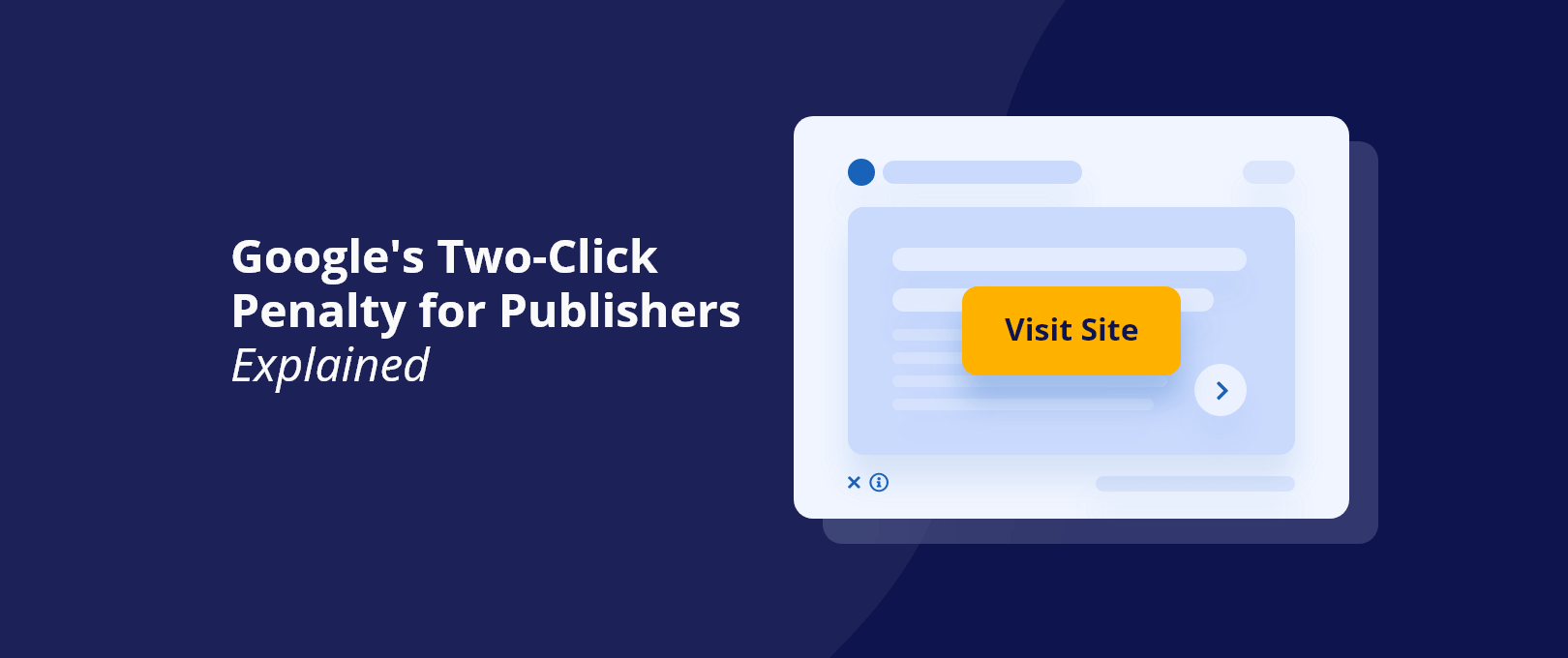 Google's Two-Click Penalty for Publishers Explained