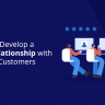 8 Ways to Develop a Closer Relationship with Your B2B Customers