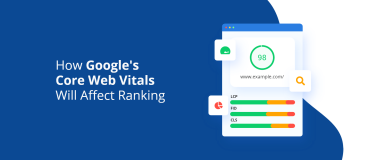 How Google's Core Web Vitals Will Affect Ranking