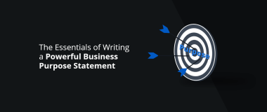 The Essentials of Writing a Powerful Business Purpose Statement