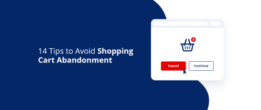 14 Tips to Avoid Shopping Cart Abandonment