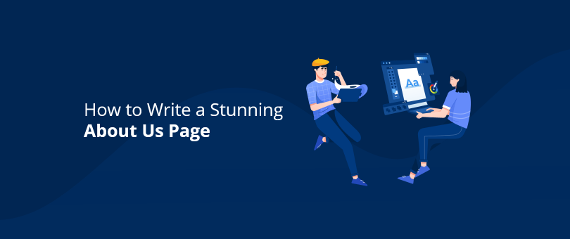 How to Write a Stunning About Us Page