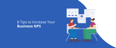 8 Tips to Increase Your Business NPS