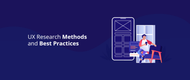 UX Research Methods and Best Practices