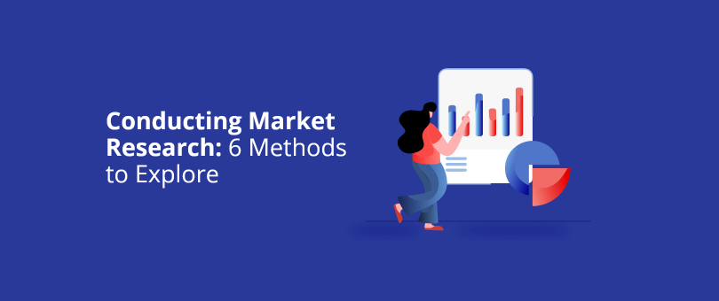 Conducting Market Research 6 Methods to Explore@2x