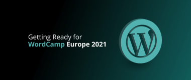 Getting Ready for WordCamp Europe 2021