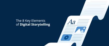 The 8 Key Elements of Digital Storytelling@2x