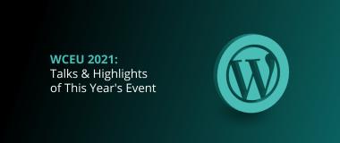 WCEU 2021 Talks & Highlights