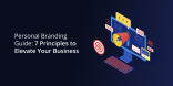7 Principles to Elevate Your Business