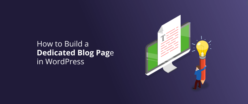 How to Build a Dedicated Blog Page in WordPress