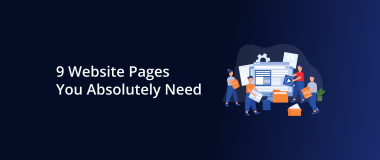 9 Website Pages You Absolutely Need
