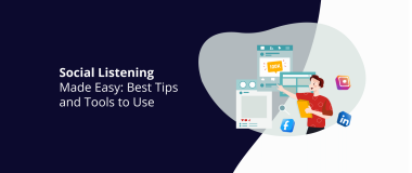 Social Listening Made Easy Best Tips and Tools to Use