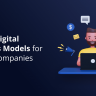 Top 10 Digital Business Models for Online Companies